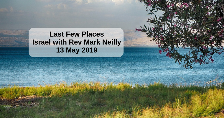 Israel with Rev Mark Neilly